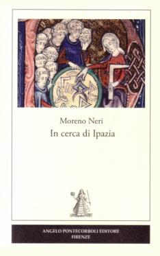 In cerca di Ipazia - Moreno Neri